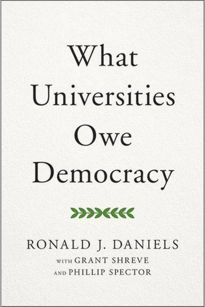 'What Universities Owe Democracy,' by Ron Daniels