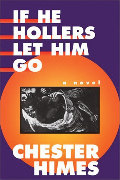 Cover of the book If He Hollers Let Him Go