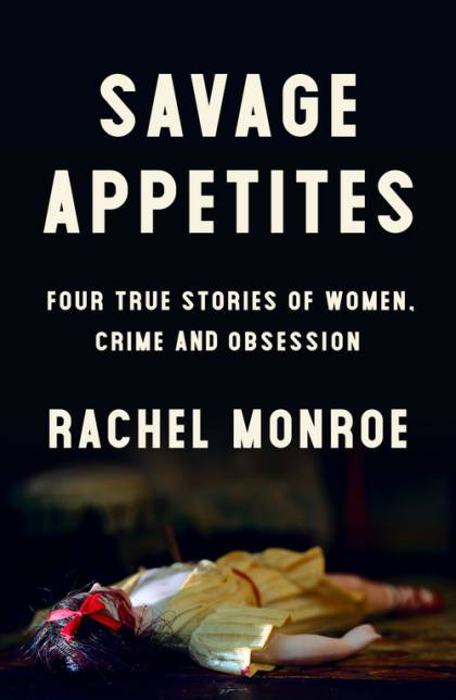 Book cover of 'Savage Appetites'