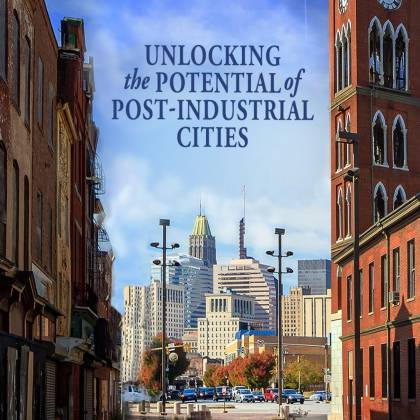 Book cover: Unlocking the Potential of Post-Industrial Cities
