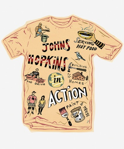 Illustration shows a shirt that reads: Serving hot food, building homes, food drive, paint a house, Johns Hopkins in Action